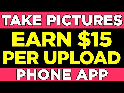 Earn Per Upload – Make Money Taking Pictures (Legit Apps)