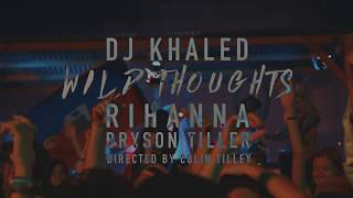 DJ khaled feat Rihanna & Bryson Tiller   Wild Thought Lyrics (Clean)