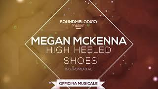 Instrumental Megan McKenna   High Heeled Shoes