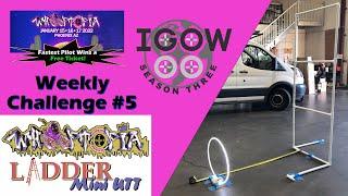 IGOW3 Week 5 Whooptopia Ladder Mini UTT