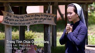 Diệu Hiền - TRONG TÌNH CHÚA QUAN PHÒNG [ Official MV ] Sáng tác: Phanxico