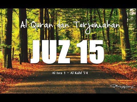 Juzz 15 Al Quran dan Terjemahan Indonesia