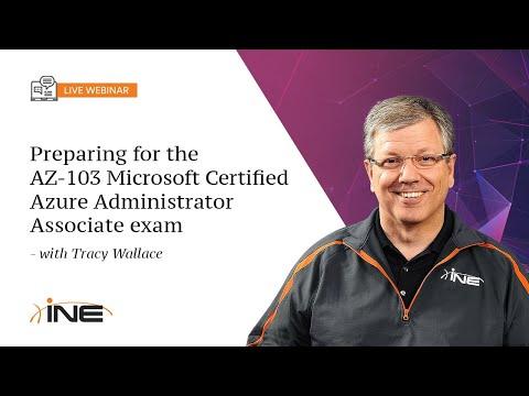 INE Live Webinar: Preparing for the AZ-103 Microsoft Certified Azure ...
