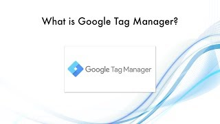 What is Google Tag Manager? How to use it?