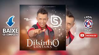 DILSINHO SANTANA   Eternamente Apaixonado 2k19   CD COMPLETO