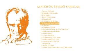 Atatürkün Sevdiği Şarkılar-  Eklemedir Koca Konak