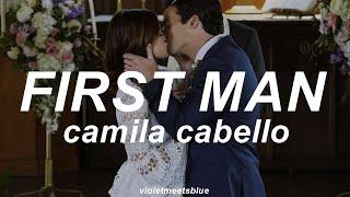 Musik-Video-Miniaturansicht zu First Man Songtext von Camila Cabello