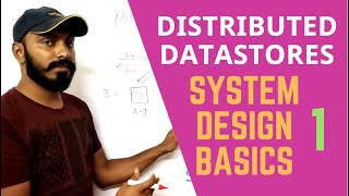 Learn System design : Distributed datastores | RDBMS scaling problems | CAP theorem