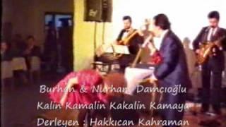 Burhan & Nurhan Damcıoğlu - Kalin Kamalin Kakalin Kamaya