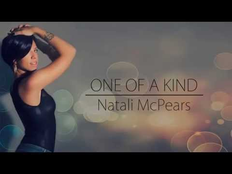 NATALI MCPEARS - ONE OF A KIND FT YEKE BOY PROD.