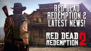 Red Dead Redemption 2 - Latest News! RDR2 Tease? Main Character Leaked, E3 2017, Crime & Much More!