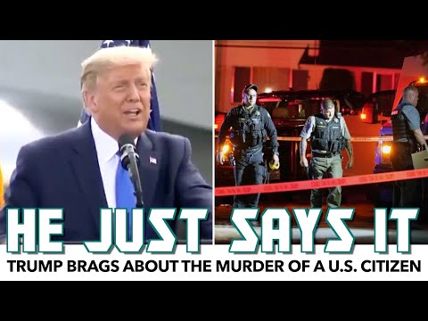 Trump Brags About The Murder Of A U.S. Citizen