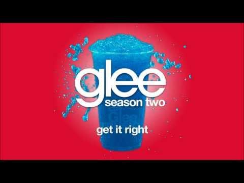 Get It Right | Glee [HD FULL STUDIO]