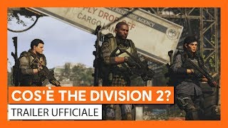 Trailer - Cos'è The Divsion 2? SUB ITA