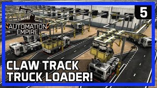 How To Use CLAW TRAIN TRUCK LOADERS! - Automation Empire Gameplay Ep 5