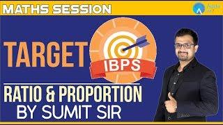 Target IBPS- Ratio & Proportion | Sumit sir