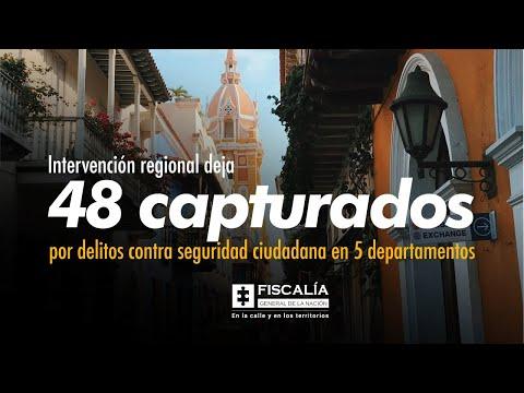 Fiscal Francisco Barbosa: Intervención regional deja 48 capturados en 5 departamentos