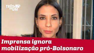 Amanda Klein: Apoio a Bolsonaro ainda é minoritário