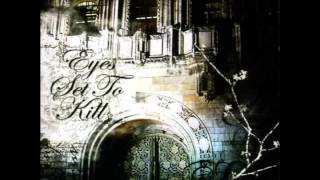Eyes Set to Kill - When Silence Is Broken, the Night Is Torn [2006]