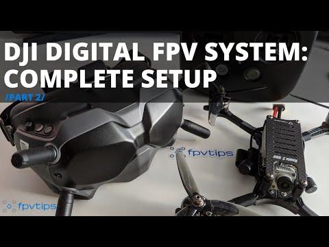 DJI Digital FPV System - COMPLETE SETUP GUIDE