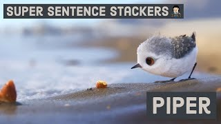 Super Sentence Stacking with Jane Considine - Piper - Writing Lesson