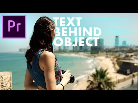 EASIEST Text Behind Object Effect! – Adobe Premiere Pro CC Tutorial / How to