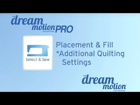 THE Dream Motion™ Software: Placement & Fill: Additional Quilt Settings