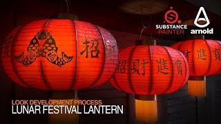 Chinese New Year Lantern Creation | Texturing In Substance Painter | Rendering In Arnold