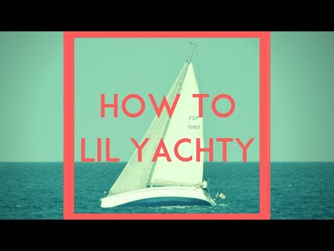 How to Lil Yachty
