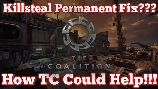 Gears of War 4 : Killsteal Permanent Fix??? : How TC Could Help!!!