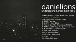 ♫ #3 언더그라운드 R&B 모음 / Underground Korean R&B (12 songs)