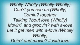 Aretha Franklin - Wholly Holy Lyrics