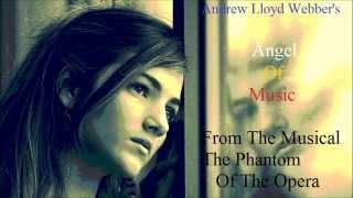 Angel Of Music Andrew Lloyd Webber