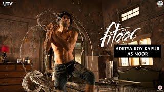 Aditya Roy Kapur as Noor - Behind The Scenes Video - Fitoor