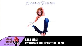 Anna Vissi - I Was Made For Lovin' You (Audio)