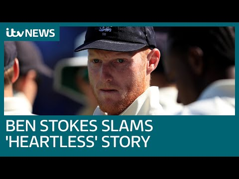 Cricket hero Ben Stokes attacks 'immoral' story about family past | ITV News