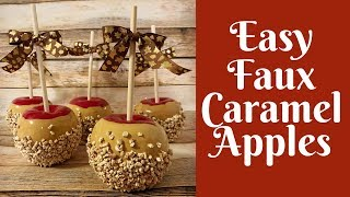 Fall Crafts: Easy Faux Caramel Apples