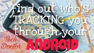 Gambar cover How To Find Out Who's Tracking You Through Your Android | Tech Doctor