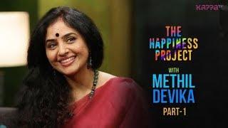 Methil Devika (Part 1) - The Happiness Project - Kappa TV