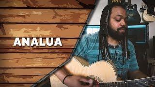 Analua - Armandinho (COVER) | Um canto, um violão.
