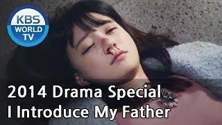 I Introduce My Father | 아빠를 소개합니다 [2014 Drama  Special / ENG / 2014.12.19]