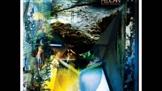 Pelican   Forever Becoming [Full Album]
