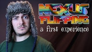 Download Video Nexus Flipping: A First Experience MP3 3GP MP4