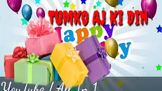 New 💕 WhatsApp status video/Happy Birth Day song 2019