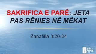 Sakrifica e parë: Jeta pas rënies në mëkat Zanafilla 3:20-4