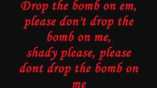 Eminem - Drop the Bomb on em Lyrics