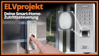 ELVprojekt: Deine Smart-Home-Zutrittssteuerung