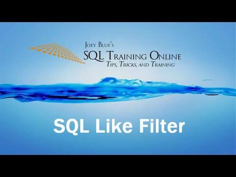 SQL Like Filter - SQL Training Online - Quick Tips Ep21 - YouTube