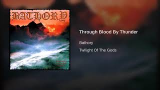 Through Blood By Thunder