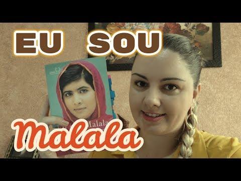 Eu sou Malala - A história da menina que defendeu o direito à educação e foi baleada pelo Talibã
